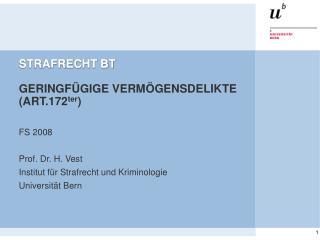 STRAFRECHT BT GERINGFÜGIGE VERMÖGENSDELIKTE (ART.172 ter )