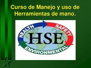 Curso de Manejo y uso de Herramientas de mano.