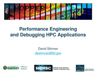 Performance Engineering  and Debugging HPC Applications