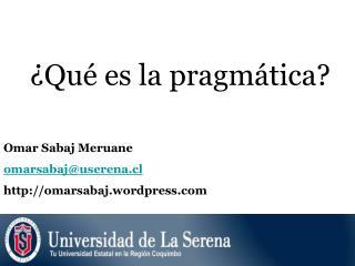 ¿Qué es la pragmática?