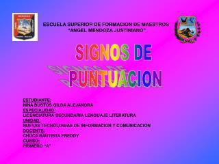 """ESCUELA SUPERIOR DE FORMACION DE MAESTROS  """"ANGEL MENDOZA JUSTINIANO"""""""