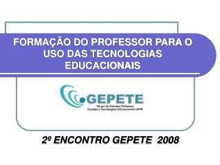 FORMAÇÃO DO PROFESSOR PARA O USO DAS TECNOLOGIAS EDUCACIONAIS