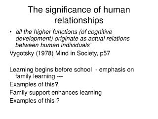 The significance of human relationships