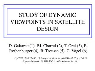 STUDY OF DYNAMIC VIEWPOINTS IN SATELLITE DESIGN