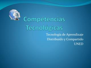 Competencias Tecnol�gicas