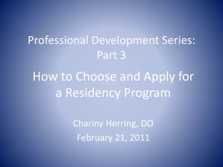Professional Development Series: Part 3