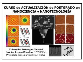 CURSO de ACTUALIZACIÓN de POSTGRADO en NANOCIENCIA y NANOTECNOLOGÍA