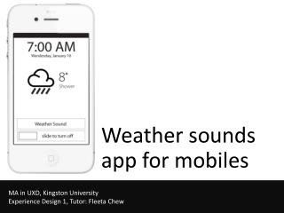 Weather sounds app for mobiles