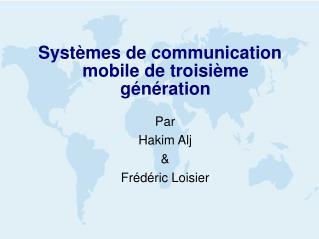 Systèmes de communication mobile de troisi è me génération