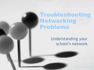 Troubleshooting Networking Problems