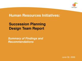 Human Resources Initiatives:  Succession Planning Design Team Report
