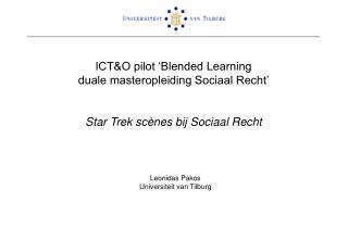 Leonidas Pakos Universiteit van Tilburg