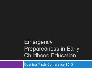 Emergency Preparedness in Early Childhood Education