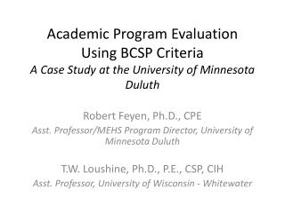 Robert Feyen, Ph.D., CPE Asst. Professor/MEHS Program Director, University of Minnesota Duluth