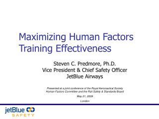 Maximizing Human Factors Training Effectiveness