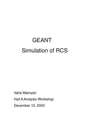 GEANT  Simulation of RCS