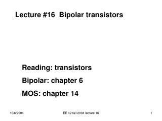 Lecture #16  Bipolar transistors