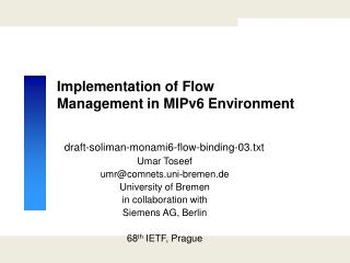 Implementation of Flow Management in MIPv6 Environment