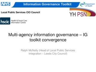 Multi-agency information governance – IG toolkit convergence