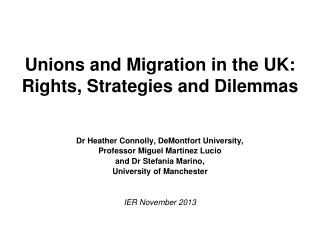 Unions and Migration in the UK: Rights, Strategies and Dilemmas