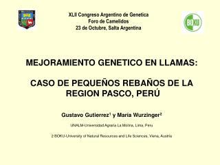 XLII Congreso Argentino de Genetica Foro de Camelidos 23 de Octubre, Salta Argentina