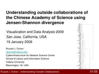 Visualization and Data Analysis 2009 San Jose, California, USA 19 January 2009