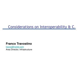 Considerations on Interoperability & C.