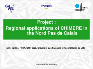 Project : Regional applications of CHIMERE in the Nord Pas de Calais