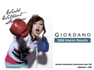 Giordano International Limited (stock code: 709) September 1, 2008