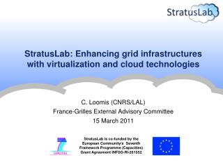 StratusLab : Enhancing grid infrastructures with virtualization and cloud technologies