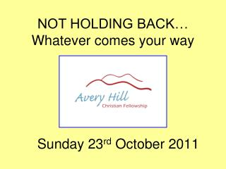 Sunday 23 rd  October 2011