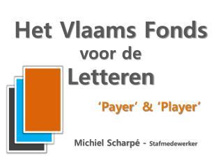 Het Vlaams Fonds  voor de  Letteren