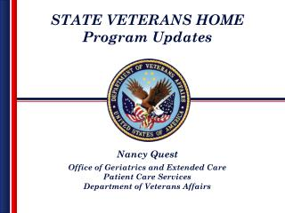 STATE VETERANS HOME Program Updates