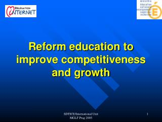 Reform education to improve competitiveness and growth