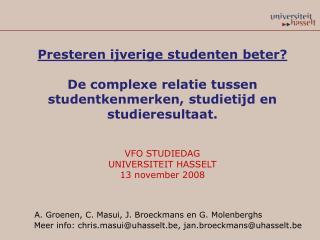 Presteren ijverige studenten beter? De complexe relatie tussen