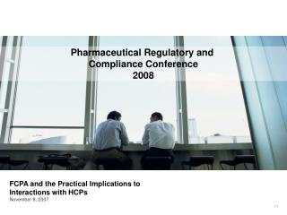 Pharmaceutical Regulatory and  Compliance Conference 2008