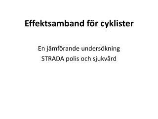 Effektsamband för cyklister