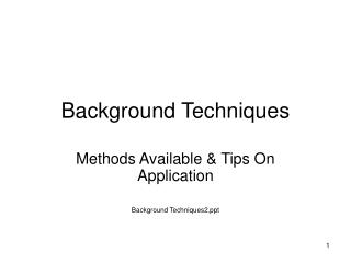 Background Techniques