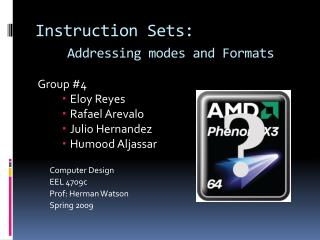 Instruction Sets: Addressing modes and Formats