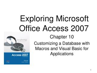 Exploring Microsoft Office Access 2007