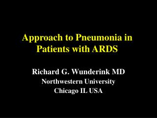 Approach to Pneumonia in Patients with ARDS