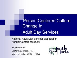 Person Centered Culture  Change In    Adult Day Services