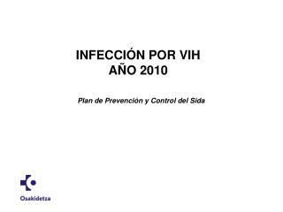 INFECCIÓN POR VIH AÑO 2010