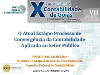 O Atual Estágio Processo de  Convergência da Contabilidade  Aplicada ao Setor Público