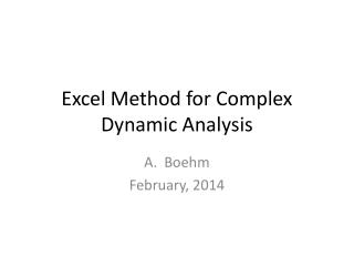 Excel Method for Complex Dynamic Analysis
