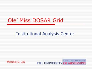 Ole' Miss DOSAR Grid