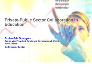 Private-Public Sector Collaboration in   Education
