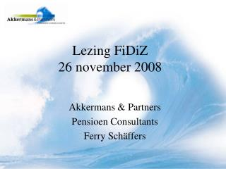 Lezing FiDiZ 26 november 2008