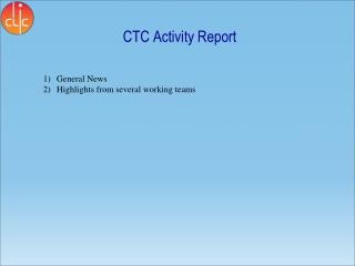 CTC Activity Report