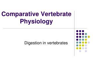 Comparative Vertebrate Physiology
